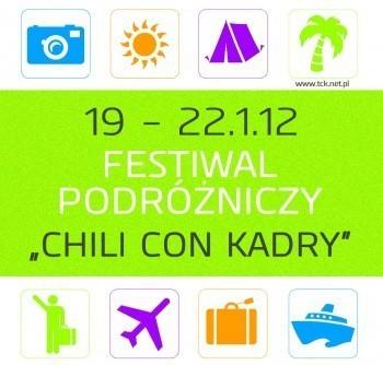 Festiwal podróżniczy Chili Con Kadry