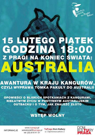 Tym razem z warszawskiej Pragi pojedziemy w australijski outback!