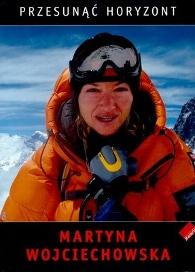 """""""Przesunąć horyzont"""" – Martyna Wojciechowska"""