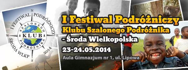 I Festiwal Podróżniczy Klubu Szalonego Podróżnika w Środzie Wielkopolskiej