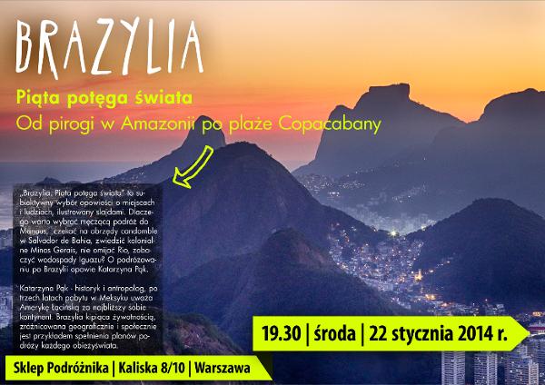 Brazylia. Piąta potęga świata, pokaz slajdów z podróży Katarzyny Pąk już w najbliższą środę w Sklepie Podróżnika w Warszawie