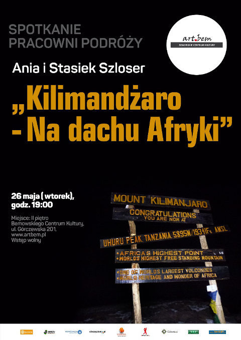 """Spotkanie Pracowni Podróży: Ania i Stasiek Szloser """"Kilimandżaro – na dachu Afryki"""""""