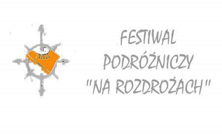 """Festiwal """"Na Rozdrożach"""""""