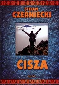 """""""Cisza"""" – Stefan Czerniecki"""