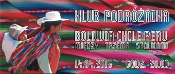 Boliwia, Chile i Peru – między trzema stolicami. Pokaz slajdów z podróży