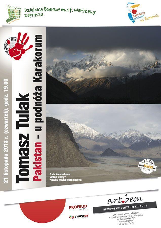 """Spotkanie z pasją: Tomasz Tulak """"Pakistan – u podnóża Karakorum"""""""