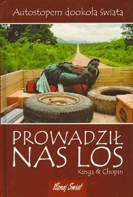 """1.""""Prowadził nas los"""" – Kinga Choszcz i Radosław Chopin Siuda"""